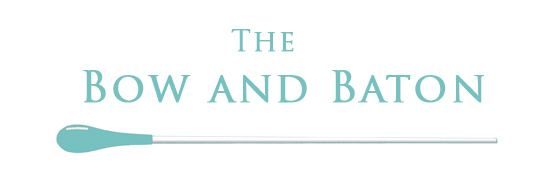 The Bow and Baton